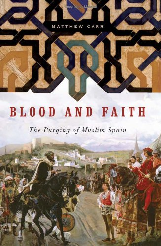 9781595583611: Blood and Faith: The Purging of Muslim Spain