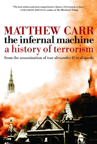 9781595584083: The Infernal Machine: A History of Terrorism