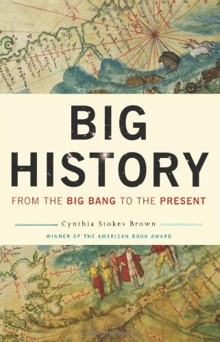 9781595584144: Big History: From the Big Bang to the Present