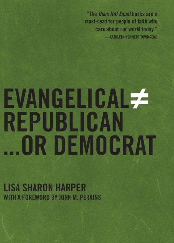 Evangelical Does Not Equal Republican.or Democrat [signed]