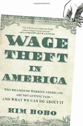 9781595584458: Wage Theft in America: Why Millions of Working Americans Are Not Getting Paid-And What We Can Do About It