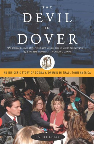 9781595584519: The Devil in Dover: An Insider's Story of Dogma V. Darwin in Small-town America