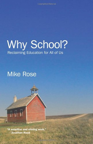 9781595584670: Why School? Reclaiming Education for All of Us
