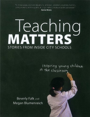 9781595584908: Teaching Matters: Stories from Inside City Schools