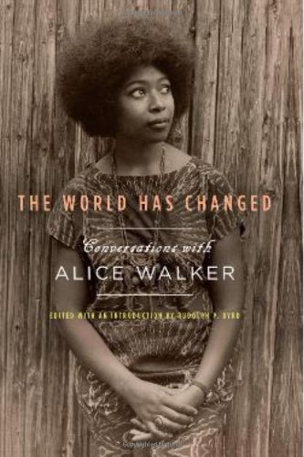 9781595584960: The World Has Changed: Conversations with Alice Walker