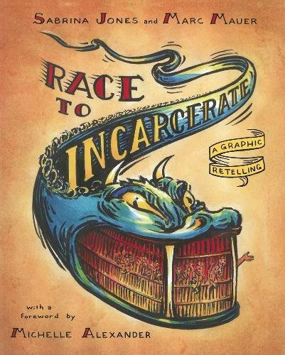 9781595585417: Race to Incarcerate: A Graphic Retelling