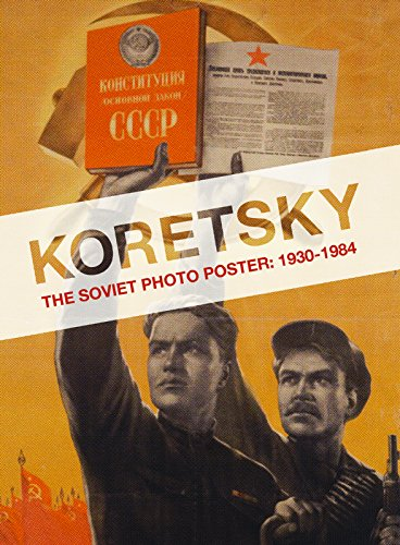 9781595585424: Koretsky: The Soviet Photo Poster: 1930-1984