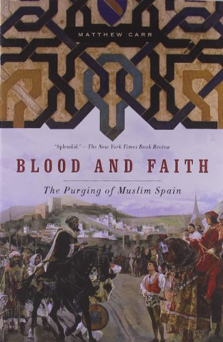9781595586407: Blood and Faith: The Purging of Muslim Spain