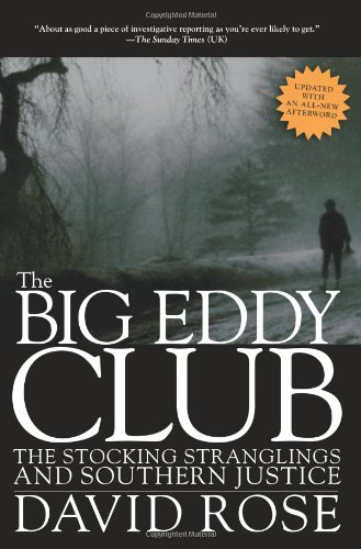9781595586711: The Big Eddy Club: The Stocking Stranglings and Southern Justice
