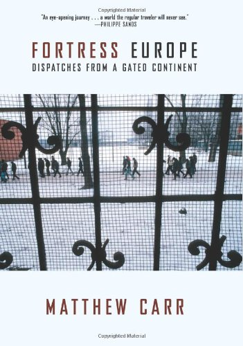9781595586858: Fortress Europe: Dispatches from a Gated Continent
