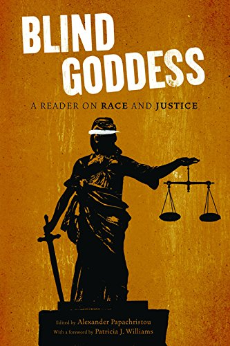 9781595586995: The Blind Goddess: A Reader on Race and Justice