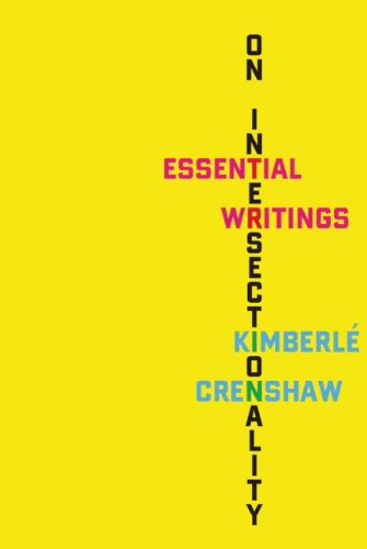 9781595587046: On Intersectionality: The Essential Writings of Kimberle Crenshaw