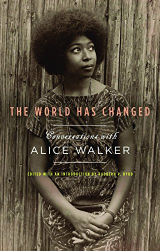 9781595587053: The World Has Changed: Conversations with Alice Walker