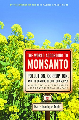 9781595587091: The World According to Monsanto