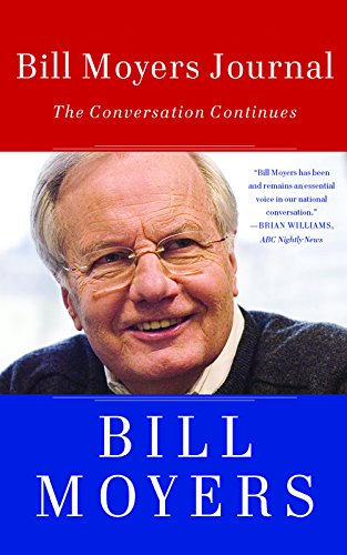 9781595587732: Bill Moyers Journal : The Conversation Continues