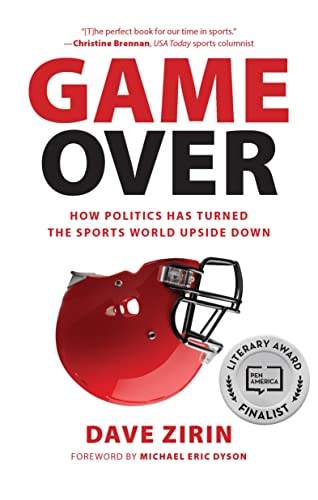 9781595588159: Game Over: How Politics Has Turned the Sports World Upside Down