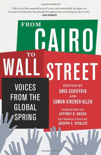 9781595588272: From Cairo to Wall Street: Voices from the Global Spring