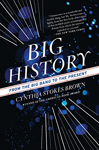 9781595588487: Big History: From the Big Bang to the Present