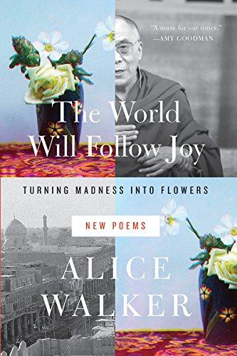 The World Will Follow Joy: New Poems: Walker, Alice