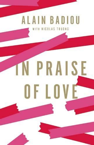 9781595588777: In Praise of Love
