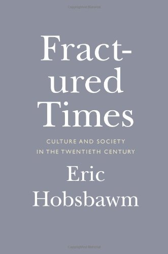 9781595589774: Fractured Times: Culture and Society in the Twentieth Century
