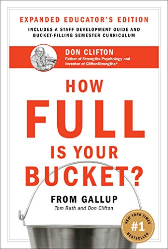 9781595620019: How Full Is Your Bucket? Educator's Edition: Positive Strategies for Work and Life