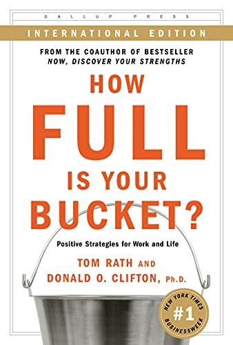 9781595620040: How Full Is Your Bucket? Positive Strategies for Work and Life