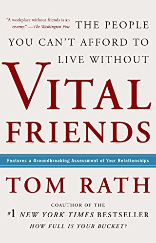 9781595620071: Vital Friends: The People You Can't Afford to Live Without