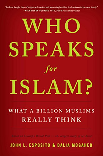 9781595620170: Who Speaks for Islam?: What a Billion Muslims Really Think