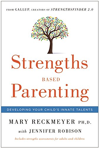 9781595620934: Strengths Based Parenting