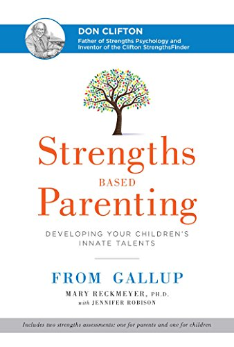 9781595621009: Strengths Based Parenting: Developing Your Children's Innate Talents