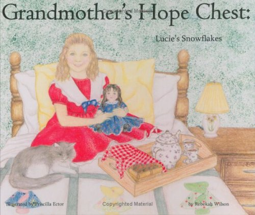 9781595650030: Lucie's Snowflakes (Grandmother's Hope Chest, Volume 2)