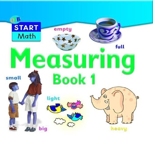 Measuring Up: Book 1 (QEB Start Math): Montague-Smith, Ann