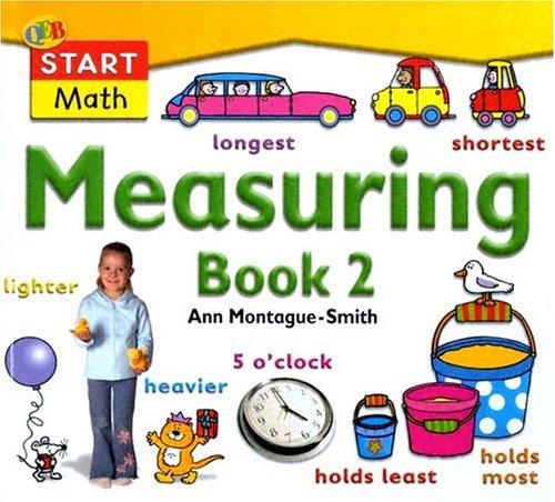 Measuring Book 2 (QEB Start Math): Montague-Smith, Ann