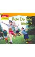 9781595660770: How Do We Move? (Start Listening)