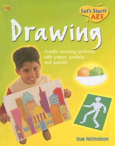 Drawing (Let's Start! Art) (1595660836) by Nicholson, Sue