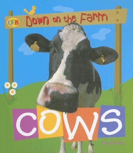 9781595661807: Cows (Qeb Down on the Farm)