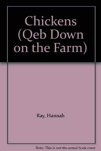 9781595661838: Chickens (Qeb Down on the Farm)
