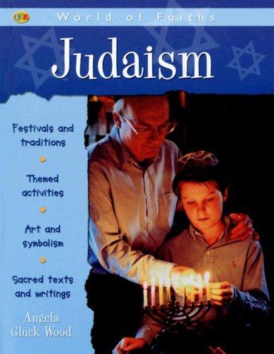 9781595662095: Judaism (Qeb World of Faiths)