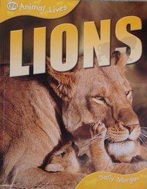 9781595663115: Animal Lives: Lions
