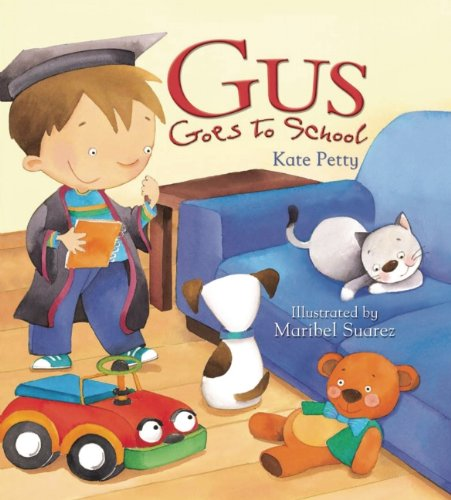 9781595663375: Gus Goes to School (Storytime)