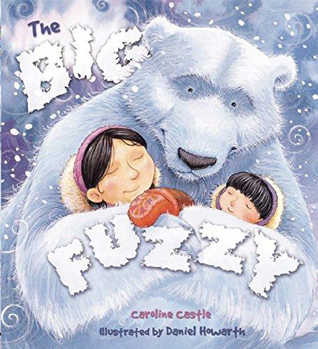 9781595663689: The Big Fuzzy (Storytime)