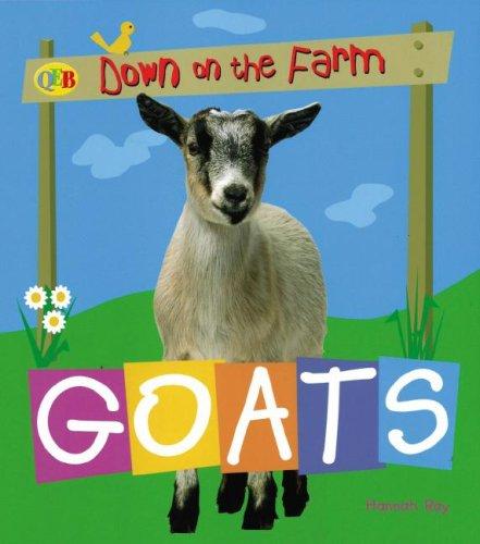 9781595663894: Goats (Down on the Farm)