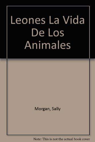 9781595663986: La Vida De Los Animales SERPIENTS