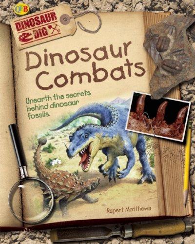 9781595665508: Dinosaur Combats (Dinosaur Dig)