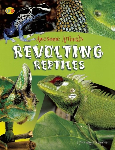 9781595665645: Revolting Reptiles and Awful Amphibians (Awesome Animals)