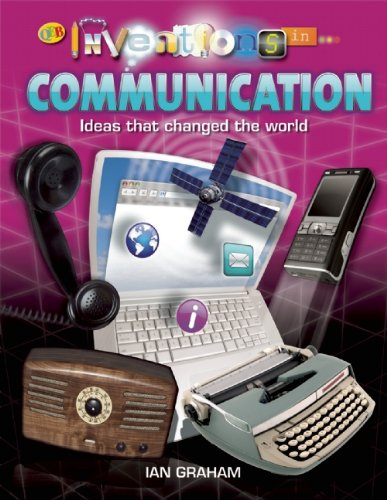 Communication (Inventions in. . .): Graham, Ian