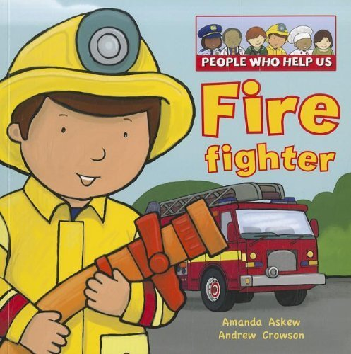 People Who Help Us: Firefighter & Police: Amanda Askew, Andrew