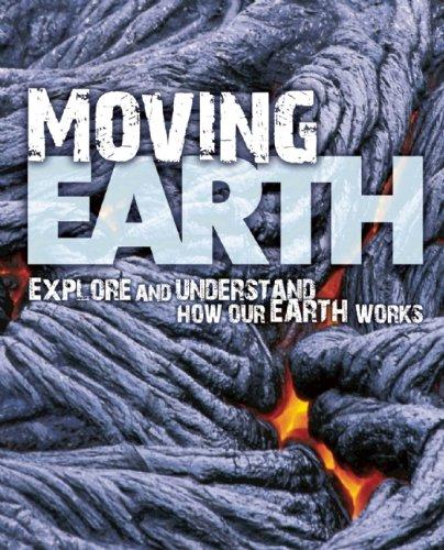 Moving Earth (Earth Explorer): Parker, Steve