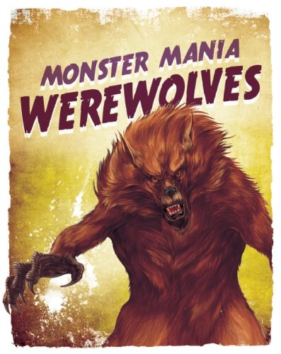 9781595667489: Werewolves (Monster Mania)